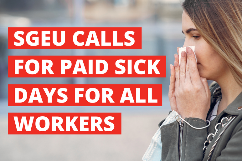 SGEU calls for paid sick days for all workers